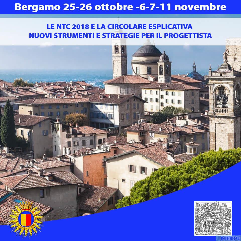 Bergamo - Corso di Formazione: Le NTC 2018 e la Circolare Esplicativa