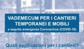Emergenza Covid-19 Cantieri: Vademecum dell'Ordine degli Ingegneri di Roma