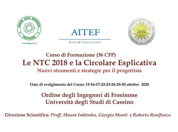 Cassino/Frosinone – Corso di Formazione: Le NTC 2018 e la Circolare Esplicativa Nuovi strumenti e strategie per il progettista