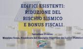Corso: Edifici esistenti Riduzione del Rischio Sismico e Bonus Fiscali