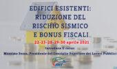 Seconda edizione – Corso: Edifici esistenti Riduzione del Rischio Sismico e Bonus Fiscali