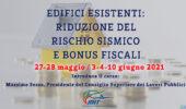 Terza edizione – Corso: Edifici esistenti Riduzione del Rischio Sismico e Bonus Fiscali