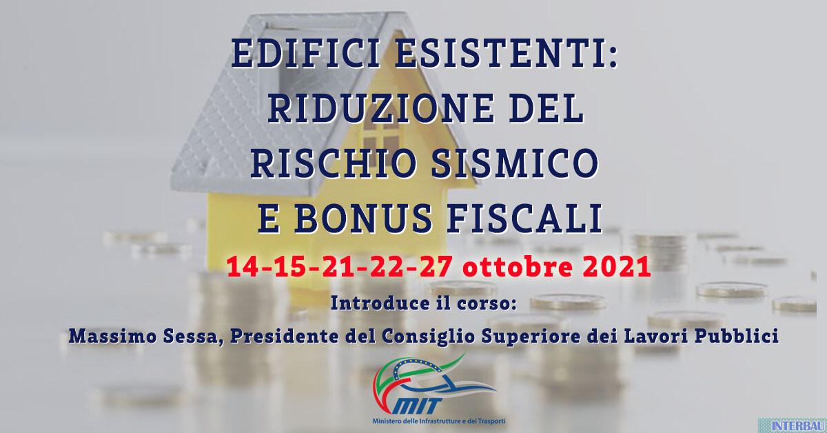 Quarta edizione – Corso: Edifici esistenti Riduzione del Rischio Sismico e Bonus Fiscali